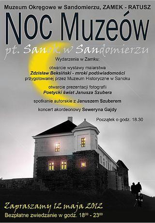 Muzeum Okręgowe w Sandomierzu Cywilizacja Sanok w Sandomierzu - Noc Muzeów