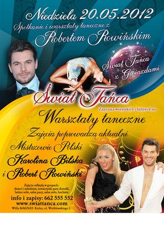 zobacz info Taniec Świat Tańca z Robertem Rowińskim