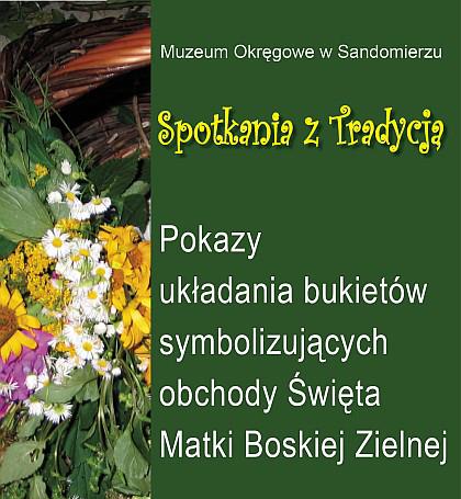 Muzeum Okręgowe w Sandomierzu Cywilizacja Spotkania z Tradycją
