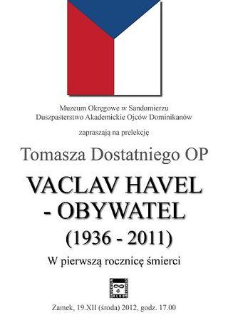 Muzeum Okręgowe w Sandomierzu Cywilizacja Vaclav Havel - Obywatel