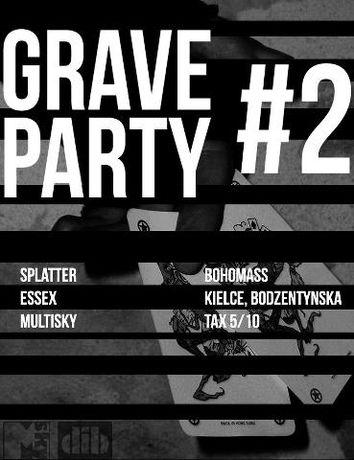 Bohomass Lab Muzyka Grave Party 2