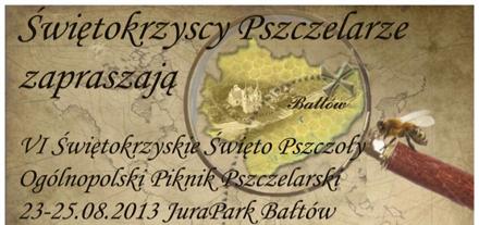 Park Jurajski, Bałtów Świętokrzyskie Świętokrzyskie Święto Pszczoły