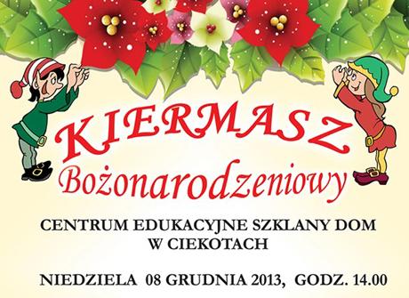 Centrum Edukacyjne - Szklany Dom Świętokrzyskie Kiermasz Bożonarodzeniowy