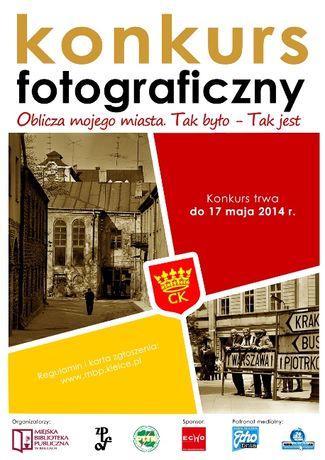 Miejska Biblioteka Publiczna Fotografia Oblicza mojego miasta. Tak było - tak jest