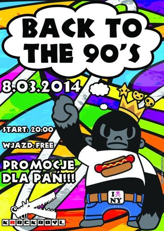 Klub Krockodyl Kultura BACK TO THE 90's @ KROCKODYL