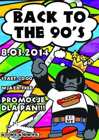 Klub Krockodyl Kultura BACK TO THE 90's @ KROCKODYL