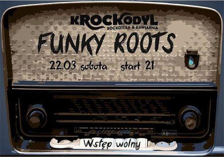 Klub Krockodyl Muzyka Funky Roots by Adaś @ Kroclodyl