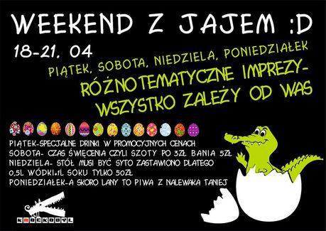 Klub Krockodyl Lokale Weekend z jajem