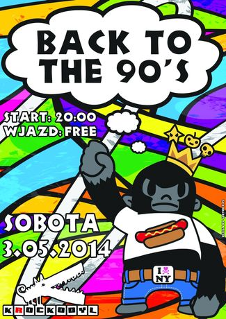 Klub Krockodyl Muzyka Back to the 90's @ Krockodyl