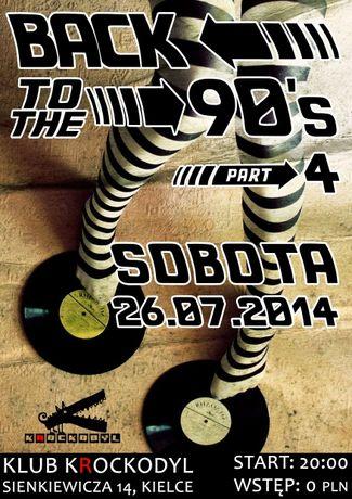 Klub Krockodyl Muzyka BACK TO THE 90's vol.4 @ KROCKODYL
