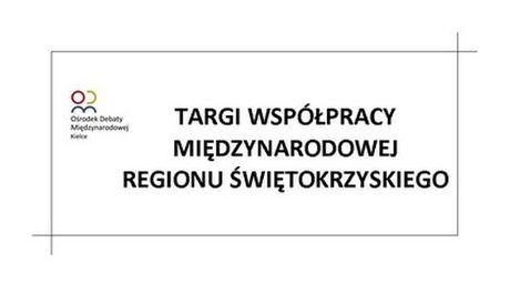 Filharmonia Świętokrzyska Targi Targi Współpracy Międzynarodowej Regionu Świętokrzyskiego