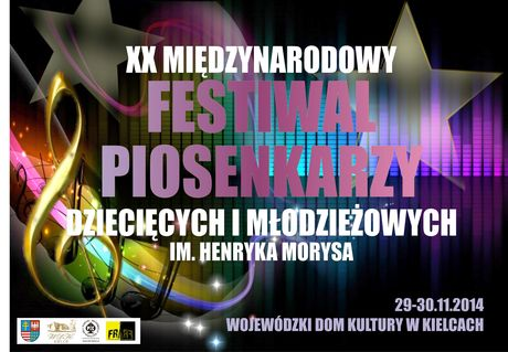 Wojewódzki Dom Kultury Muzyka XX Festiwal Piosenkarzy Dziecięcych i Młodzieżowych im. Henryka Morysa