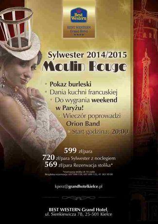 Grand Hotel Cywilizacja Sylwester 2014/15 Moulin Rouge