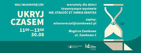 Institute of Design Kielce Sztuki plastyczne Ukryj czasem - Mali Własnoręczni