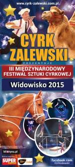 zobacz info Świętokrzyskie Cyrk Zalewski