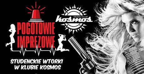 Klub Kosmos Kielce Pogotowie imprezowe - studenckie wtorki