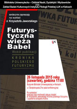 Biblioteka Uniwersytecka UJK Literatura Futurystyczna Wieża Babel - wykład dr. Krzysztofa Jaworskiego