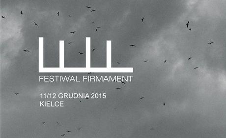 Muzyczne spojrzenie w niebo - festiwal Firmament 2015