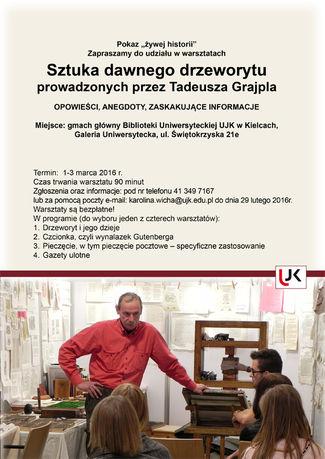 Biblioteka Uniwersytecka UJK Kultura Sztuka dawnego drzeworytu-warsztaty