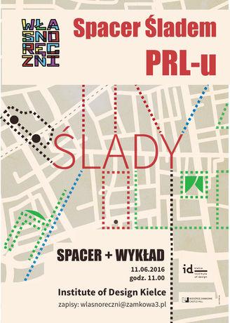 Institute of Design Kielce Kielce Spacer Śladem PRL-u