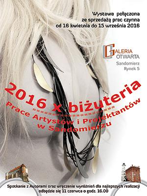 Sandomierz Sztuki plastyczne 2016x Biżuteria