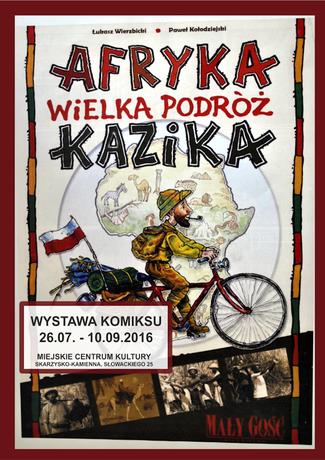 Miejskie Centrum Kultury, Skarżysko-Kamienna Kultura Afryka - Wielka podróż Kazika /wystawa komiksu
