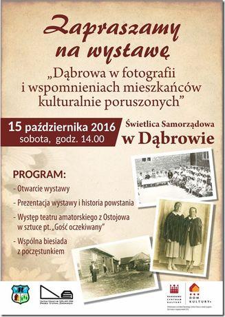 Centrum Edukacyjne - Szklany Dom Fotografia Dąbrowa w fotografii i wspomnieniach mieszkańców kulturalnie poruszonych