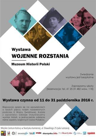 Miejskie Centrum Kultury, Skarżysko-Kamienna Kultura Wojenne rozstania - wystawa Muzeum Historii Polski