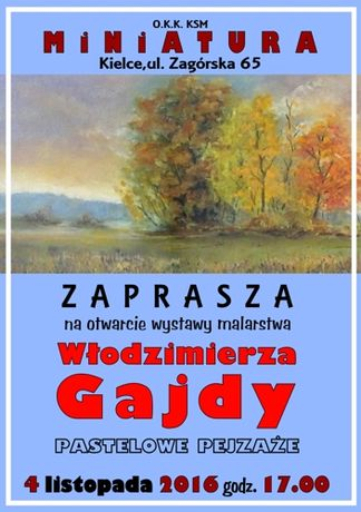 OKK Miniatura Sztuki plastyczne Pastelowe pejzaże Włodzimierza Gajdy