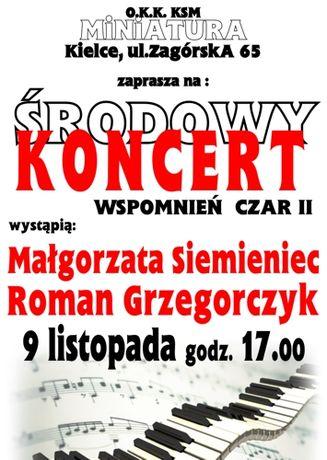 OKK Miniatura Muzyka Wspomnień czar II - środowy koncer