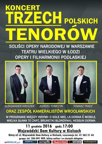 Wojewódzki Dom Kultury Muzyka Koncert Trzech Polskich Tenorów