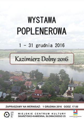 Miejskie Centrum Kultury, Skarżysko-Kamienna Sztuki plastyczne Kazimierz Dolny 2016 - wystawa poplenerowa