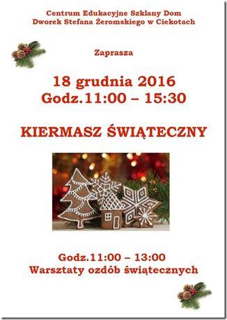 Centrum Edukacyjne - Szklany Dom Targi Kiermasz i warsztaty ozdób świątecznych