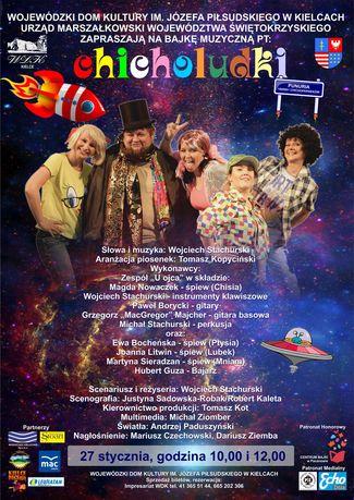 Wojewódzki Dom Kultury Muzyka Spektakl muzyczny dla dzieci CHICHOLUDKI