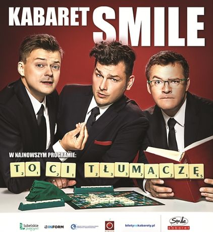 Miejskie Centrum Kultury, Skarżysko-Kamienna Kabaret Kabaret SMILE - To Ci tłumaczę