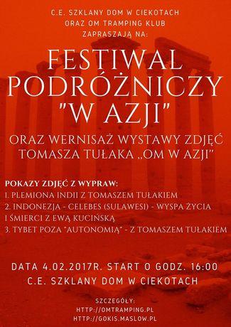 Centrum Edukacyjne - Szklany Dom Cywilizacja Festiwal Podróżniczy ''Azja''