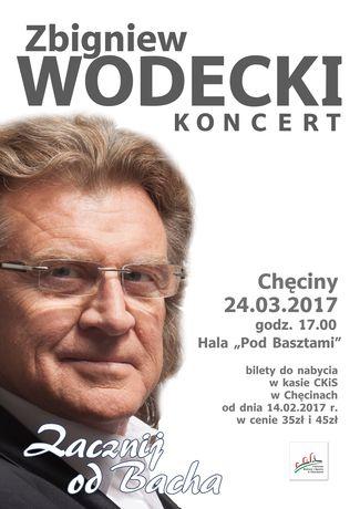 Centrum Kultury i Sportu w Chęcinach Muzyka Zbigniew Wodecki  - ''Zacznij od Bacha''