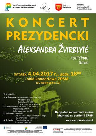 Zespół Państwowych Szkół Muzycznych w Kielcach Muzyka Koncert Prezydencki - Aleksandra Žvirblytė