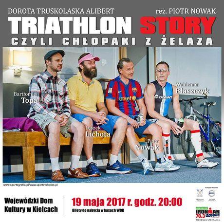 Wojewódzki Dom Kultury Teatr Triathlon story czyli Człopaki z żelaza