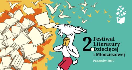 Europejskie Centrum Bajki Literatura 2. Festiwal Literatury Dziecięcej i Młodzieżowej Pacanów 2017