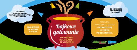 Miejskie Centrum Kultury, Skarżysko-Kamienna Kuchnia Bajkowe gotowanie