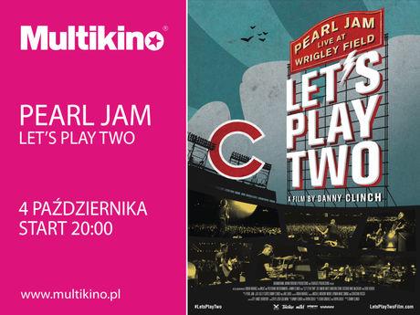 Multikino Kino PEARL JAM: LET'S PLAY TWO