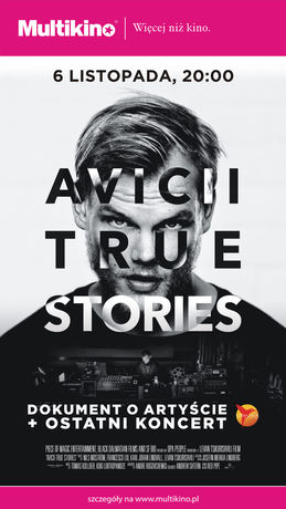 Kino AVICII: TRUE STORIES