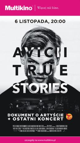 Kino AVICII: TRUE STORIES