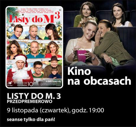 Multikino Kino KINO NA OBCASACH: LISTY DO M. 3