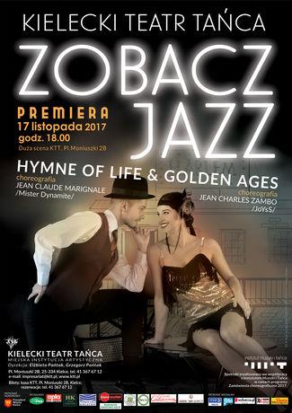 Kielecki Teatr Tańca Taniec Premiera ZOBACZ JAZZ. HYMNE OF LIFE & GOLDEN AGES