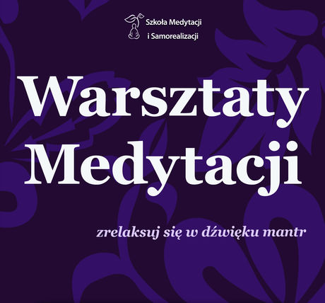 zobacz info Kultura Warsztaty medytacji - zrelaksuj się w dźwięku mantr