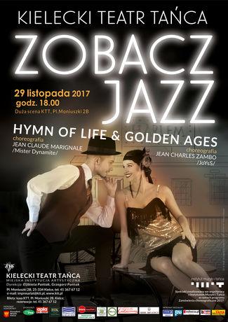 Kielecki Teatr Tańca Kultura Zobacz Jazz. HYMN OF LIFE & GOLDEN AGES