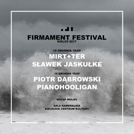 Kieleckie Centrum Kultury Muzyka Firmament Festival 2017