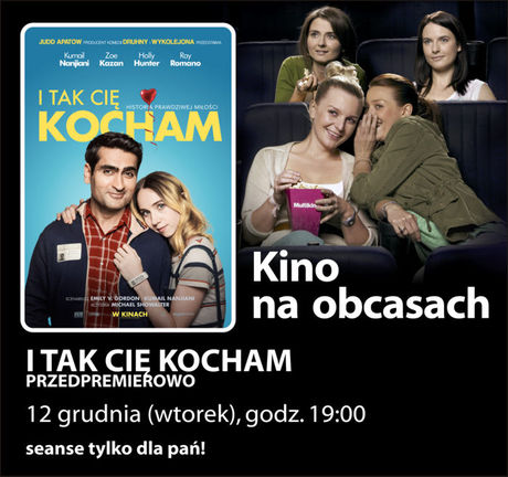 Multikino Kino Kino na obcasach: I tak cię kocham